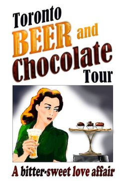 Toronto Beer & Chocolate Tour